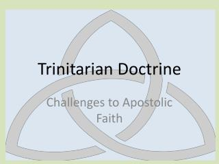 Trinitarian Doctrine
