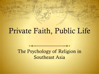 Private Faith, Public Life