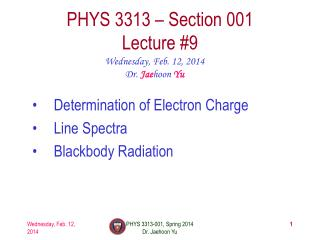 PHYS  3313  – Section 001 Lecture  #9