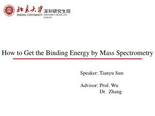 How to Get the Binding Energy  by  Mass Spectrometry