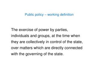 Public policy – working definition
