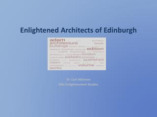 Enlightened Architects of Edinburgh