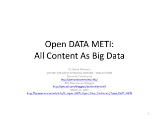 Open DATA METI: All Content As Big Data