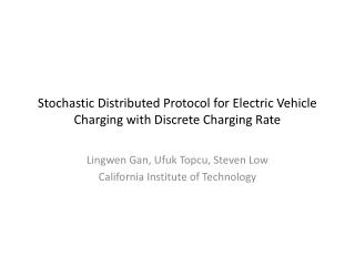 Stochastic Distributed Protocol for Electric Vehicle Charging with Discrete Charging Rate