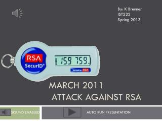 March 2011 attack against RSA