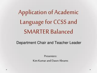 Application of Academic Language for CCSS and SMARTER Balanced