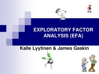 EXPLORATORY FACTOR ANALYSIS (EFA)