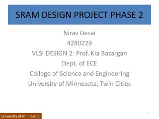 SRAM DESIGN PROJECT PHASE 2