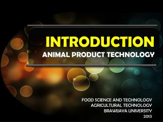 INTRODUCTION ANIMAL PRODUCT TECHNOLOGY