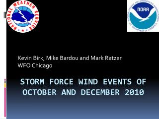 Storm Force wind events of October and December 2010