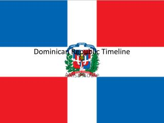 Dominican Republic Timeline