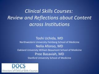 Clinical Skills Courses:   Review and Reflections about Content across Institutions
