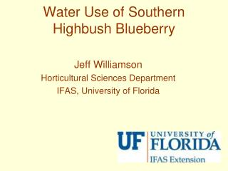 Water Use of Southern  Highbush  Blueberry