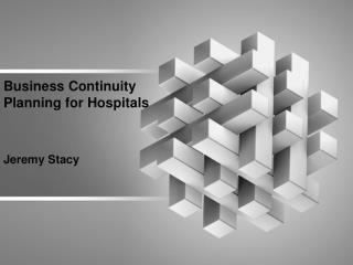 Business Continuity  Planning for Hospitals