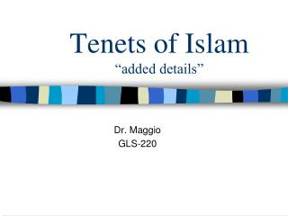 "Tenets of Islam ""added details"""