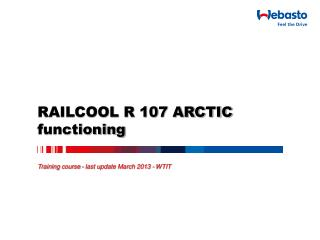 RAILCOOL R 107 ARCTIC functioning