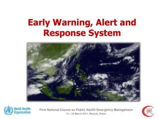Early Warning, Alert and Response System