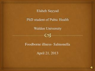 Elaheh Sayyad PhD student of Pubic Health Walden University