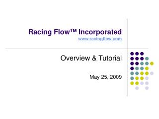 Racing Flow TM  Incorporated racingflow
