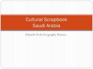 Cultural Scrapbook Saudi Arabia
