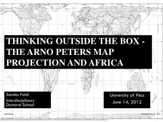 Thinking outside the box  -  the Arno Peters  map projection and  africa