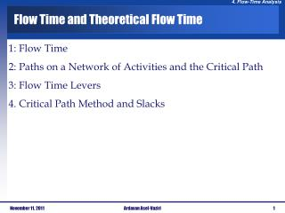 Flow Time and Theoretical Flow Time