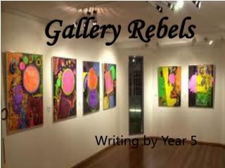 Gallery Rebels