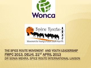 THE SPICE ROUTE MOVEMENT