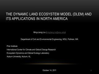the Dynamic Land Ecosystem Model (DLEM) and Its Applications in north America