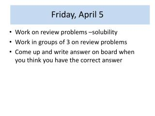 Friday, April 5