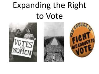 Expanding the Right to Vote