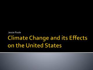 Climate Change and its Effects on the United States