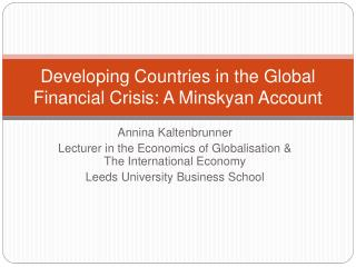 Developing Countries in the Global Financial Crisis: A Minskyan Account