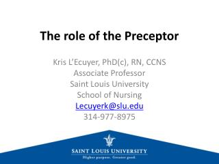 The role of the Preceptor