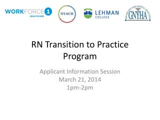 RN Transition to Practice Program