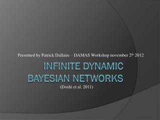 Infinite dynamic  bayesian  networks