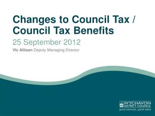 Changes to Council Tax /  Council  Tax  Benefits 25  September  2012