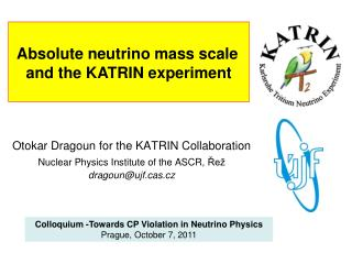 Absolute neutrino mass scale  and the KATRIN experiment