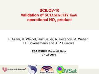 SCILOV-10 Validation of  SCIAMACHY limb  operational NO 2  product