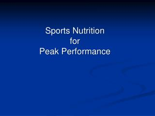 Sports Nutrition  for  Peak Performance
