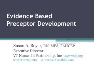 Evidence Based Preceptor Development