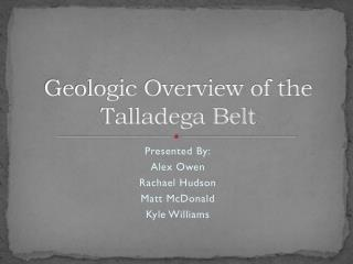 Geologic Overview of the Talladega Belt