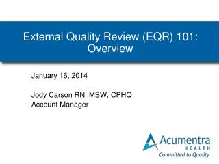 External Quality Review (EQR) 101: Overview
