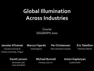 Global Illumination  Across Industries