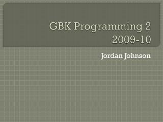 GBK Programming 2 2009-10