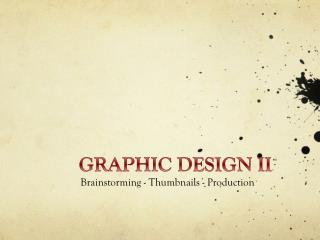 GRAPHIC DESIGN II