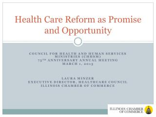 Health Care Reform as Promise and Opportunity