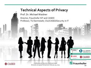Technical Aspects  of Privacy
