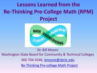 Lessons Learned from  the  Re -Thinking  Pre-College  Math (RPM)  Project