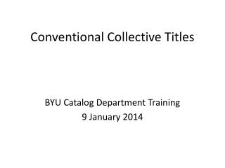 Conventional Collective Titles
